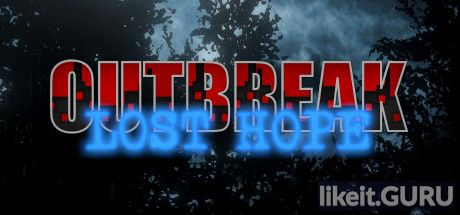 ✅ Download Outbreak: Lost Hope Full Game Torrent | Latest version [2020] Action