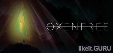 ✅ Download Oxenfree Full Game Torrent | Latest version [2020] Adventure