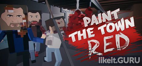 ✅ Download Paint the Town Red Full Game Torrent | Latest version [2020] Shooter