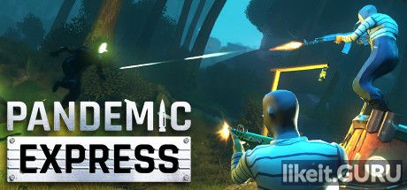 ✔️ Download Pandemic Express - Zombie Escape Full Game Torrent | Latest version [2020] Shooter