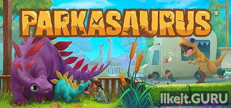 ✅ Download Parkasaurus Full Game Torrent | Latest version [2020] Simulator
