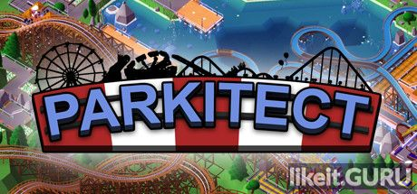 ✅ Download Parkitect Full Game Torrent | Latest version [2020] Strategy