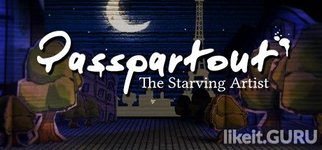 ✅ Download Passpartout: The Starving Artist Full Game Torrent | Latest version [2020] Simulator