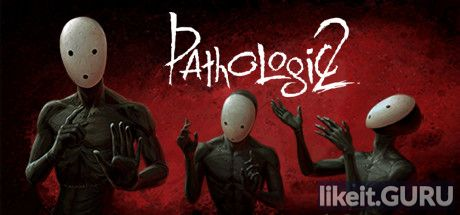 ✅ Download Pathologic 2 Full Game Torrent | Latest version [2020] RPG