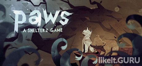 ✅ Download Paws: A Shelter 2 Game Full Game Torrent | Latest version [2020] Adventure