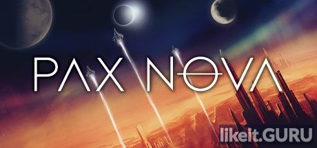 ✔️ Download Pax Nova Full Game Torrent | Latest version [2020] Strategy