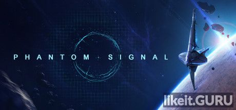 ✅ Download Phantom Signal — Sci-Fi Strategy Game Full Game Torrent | Latest version [2020] Strategy