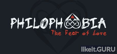✅ Download Philophobia: The Fear of Love Full Game Torrent | Latest version [2020] Arcade
