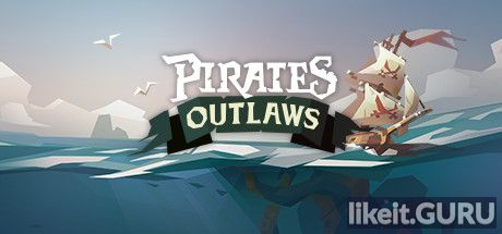 ✅ Download Pirates Outlaws Full Game Torrent | Latest version [2020] Strategy