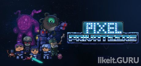 ✅ Download Pixel Privateers Full Game Torrent | Latest version [2020] RPG