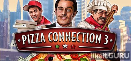 ✅ Download Pizza Connection 3 Full Game Torrent | Latest version [2020] Simulator