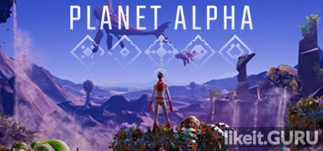 ✅ Download PLANET ALPHA Full Game Torrent | Latest version [2020] Adventure