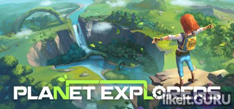 ✅ Download Planet Explorers Full Game Torrent | Latest version [2020] RPG