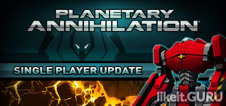 ✅ Download Planetary Annihilation Full Game Torrent | Latest version [2020] Strategy