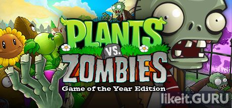 Download full game Plants vs. Zombies via torrent on PC