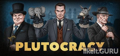 ✅ Download Plutocracy Full Game Torrent | Latest version [2020] Simulator
