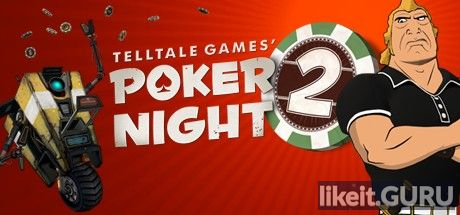 ✅ Download Poker Night 2 Full Game Torrent | Latest version [2020] Arcade