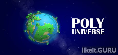 ✅ Download Poly Universe Full Game Torrent | Latest version [2020] Simulator