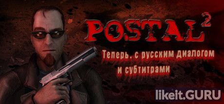 ✅ Download Postal 2 Full Game Torrent | Latest version [2020] Adventure