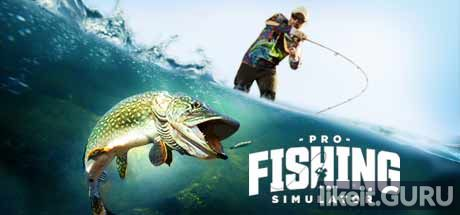 ✅ Download PRO FISHING SIMULATOR Full Game Torrent | Latest version [2020] Simulator