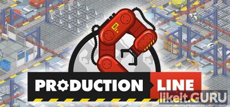 ✅ Download Production Line Full Game Torrent | Latest version [2020] Simulator