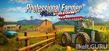 ❌ Download Professional Farmer: American Dream Full Game Torrent | Latest version [2020] Simulator