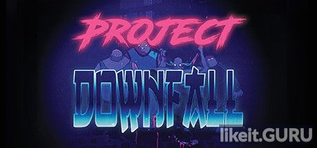 ✅ Download Project Downfall Full Game Torrent | Latest version [2020] Shooter