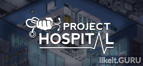 ✅ Download Project Hospital Full Game Torrent | Latest version [2020] Simulator