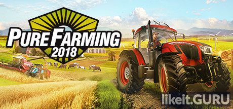 ✅ Download Pure Farming 2018 Full Game Torrent | Latest version [2020] Simulator
