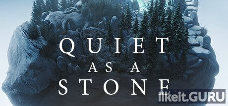 ✅ Download Quiet as a Stone Full Game Torrent | Latest version [2020] Arcade