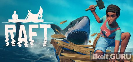 ✅ Download Raft Full Game Torrent | Latest version [2020] Adventure