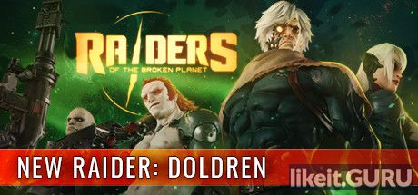 ✅ Download Raiders of the Broken Planet Full Game Torrent | Latest version [2020] Adventure