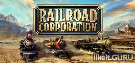 ✅ Download Railroad Corporation Full Game Torrent | Latest version [2020] Simulator