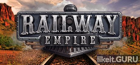 ✅ Download Railway Empire Full Game Torrent | Latest version [2020] Simulator