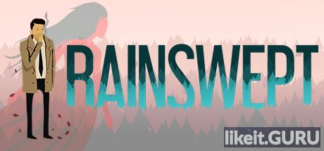 ✅ Download Rainswept Full Game Torrent | Latest version [2020] Adventure