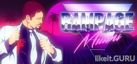 ✅ Download Rampage Miami Full Game Torrent | Latest version [2020] Action