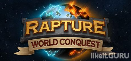 ✅ Download Rapture - World Conquest Full Game Torrent | Latest version [2020] Strategy