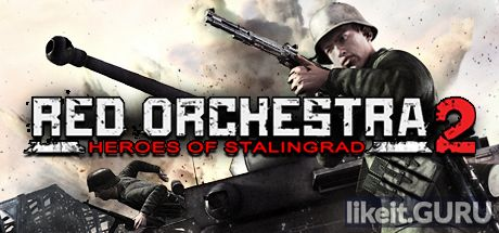 ✔️ Download Red Orchestra 2: Heroes of Stalingrad Full Game Torrent | Latest version [2020] Shooter
