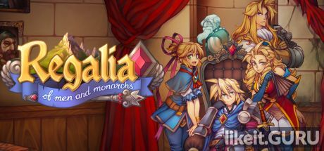 ✅ Download Regalia: Of Men and Monarchs Full Game Torrent | Latest version [2020] RPG