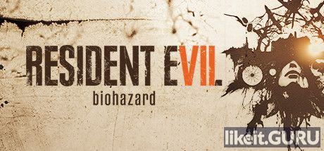 ✅ Download Resident Evil 7 Full Game Torrent | Latest version [2020] Action \ Horror