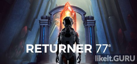 ✔️ Download Returner 77 Full Game Torrent | Latest version [2020] Adventure
