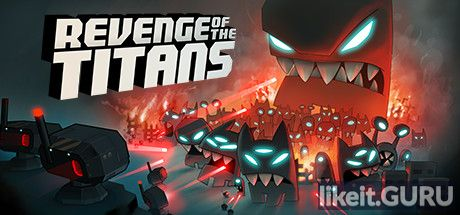 ✅ Download Revenge of the Titans Full Game Torrent | Latest version [2020] Strategy