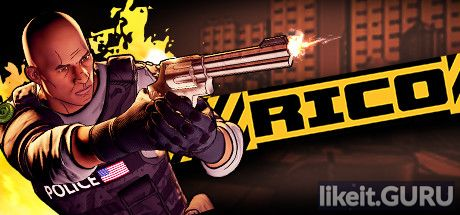 Download full game via torrent RICO on PC