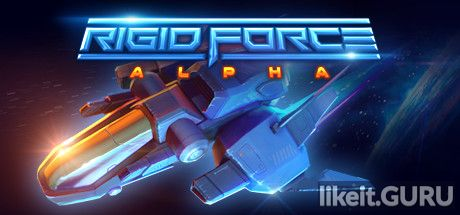 ✅ Download Rigid Force Alpha Full Game Torrent | Latest version [2020] Arcade