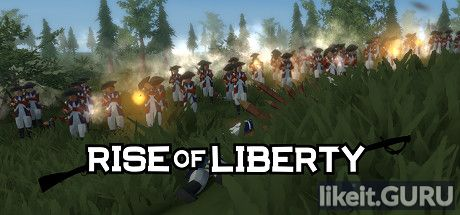 ✅ Download Rise of Liberty Full Game Torrent | Latest version [2020] Simulator