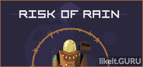 ✅ Download Risk of Rain Full Game Torrent | Latest version [2020] RPG