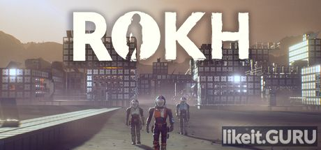 ✅ Download ROKH Full Game Torrent | Latest version [2020] Adventure