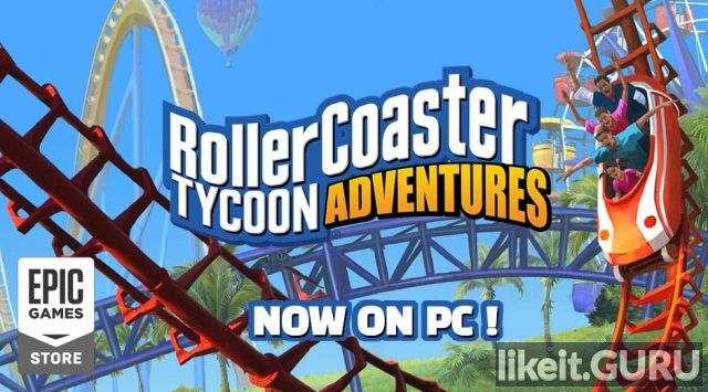 ✅ Download RollerCoaster Tycoon Adventures Full Game Torrent | Latest version [2020] Strategy