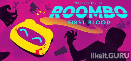 ❌ Download Roombo: First Blood Full Game Torrent | Latest version [2020] Action
