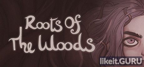 ✅ Download Roots Of The Woods Full Game Torrent | Latest version [2020] Adventure